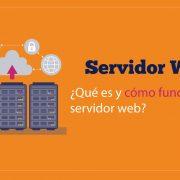 ¿Que es un servidor web y como funciona?